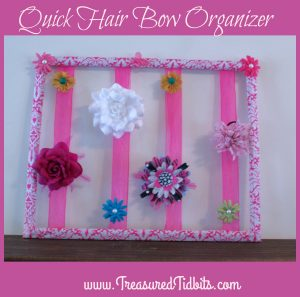 Quick Hair Bow Organizer How To Using an Old Frame
