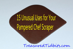 15 Unusual Uses for My Pampered Chef Scraper