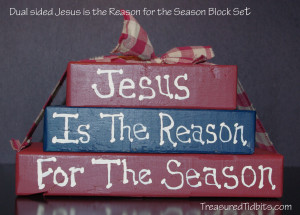 Jesus is the reason for the season dual sided blocks