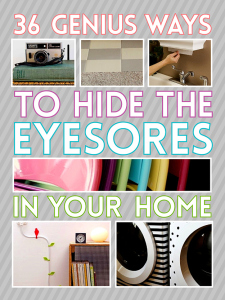 36 Genius Ways to Hide the Eyesores
