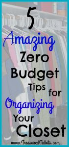5 Amazing Zero Budget Tips for Organizing Your Closet