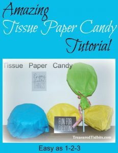 Amazing Tissue Paper Candy DIY