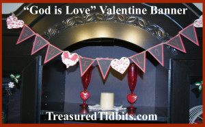 God IS Love Valentine Banner How To Photo
