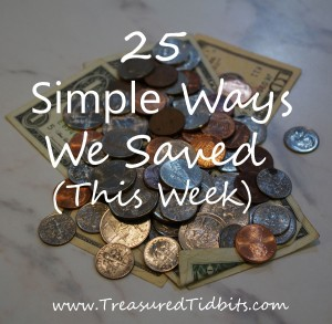 25 Ways We Saved This Week