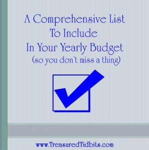 A Comprehensive List Of ITems to Include In Your Yearly Budget (so you dont miss a thing)