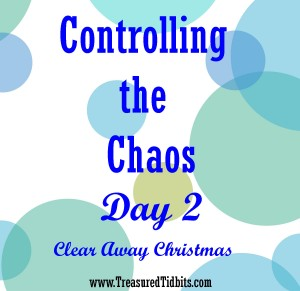 Controlling the Chaos Day 2 Clear the Christmas