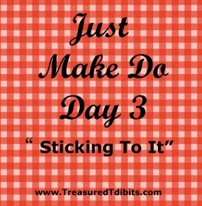 Just Make Do Day 3