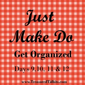 Just Make Do Get Organized