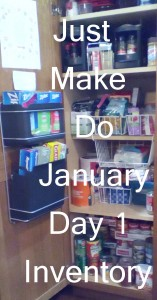 Just Make Do January Day 1 Inventory