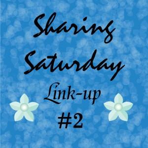 Sharing Saturday Linkup #2