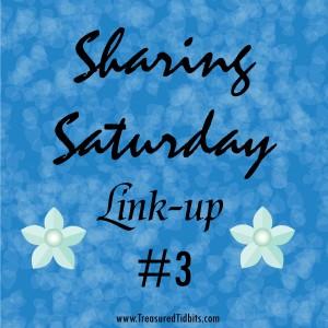 Sharing Saturday Linkup #3