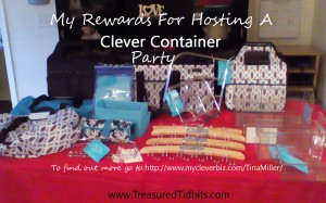My Rewards For Hosting A Clever Container Party