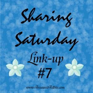 Sharing Saturday Linkup #7