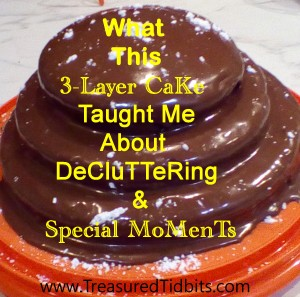 What This Cake Taught Me About Decluttering and Special Moments