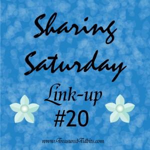 Sharing Saturday Linkup #20