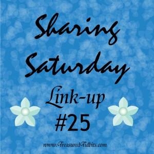 Sharing Saturday Linkup #25