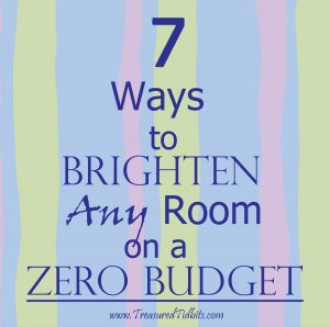 7 Ways TO Brighten ANY Room On a Budget