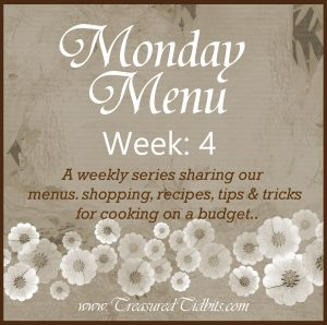 Monday Menu Week 4