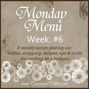 Monday Menu Week #6