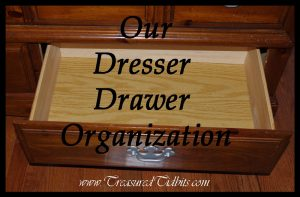 Our Dresser Drawer Organization