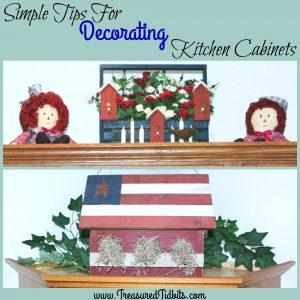 SImple Tips for More effecitvely Decorating Above Your Kitchen Cabinets