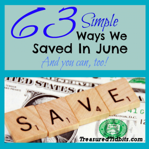 63 Simple Ways Our Family Saved in June