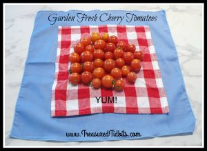 Menu Monday Garden Fresh CHerry Tomatoes
