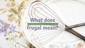 What-does-frugal-mean-
