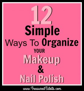 12-simple-ways-to-organize-your-makeup-and-nail-polish