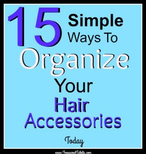 15-simple-ways-to-organize-your-hair-accessories-today