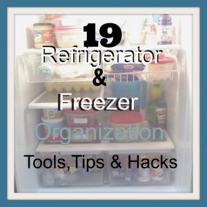 19-refrigerator-freezer-organization-tools-tips-and-hacks