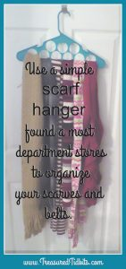 use a simple scarf hanger to organize your accessories