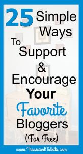 25 Ways to Support and Encourage Your Favorite Blogger for Free