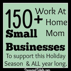 150+ WAHM Small Business to shop this holiday season and ALL year long